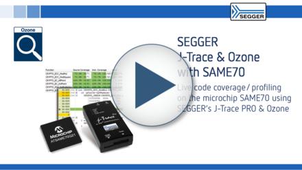 SEGGER J-Trace PRO & Ozone with SAME70: Live code coverage / profiling on the microchip SAME70 using SEGGER's J-Trace PRO & Ozone
