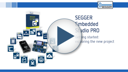 SEGGER Embedded Studio PRO: Getting started - exploring the new project