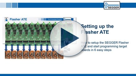 SEGGER Flasher ATE: How to setup the SEGGER Flasher ATE and start programming target boards in 6 easy steps