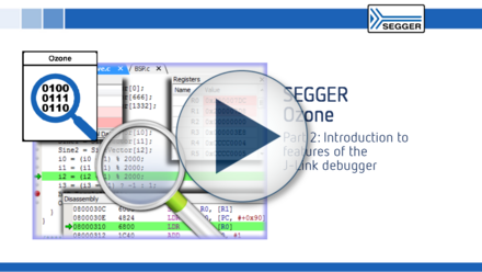 SEGGER J-Link Debugger Ozone: Introduction to features of the J-Link debugger