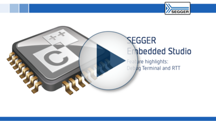 SEGGER Embedded Studio: Feature highlights - Debug Terminal and RTT