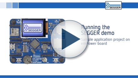 Running the SEGGER demo: Sample application project on emPower board