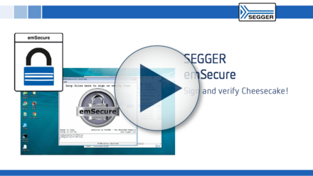 SEGGER emSecure: Sign and verify with Cheesecake!