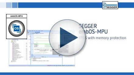 SEGGER embOS-MPU: RTOS with memory protection