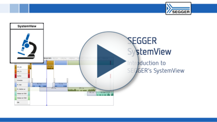 SEGGER SystemView: Introduction to SEGGER's SystemView