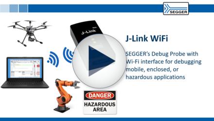 SEGGER J-Link WiFi: SEGGER's Debug Probe with WiFi Interface for debugging mobile, enclosed, or hazardous applications