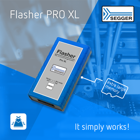 SEGGER Introduces Flasher PRO XL—The Almost-Anything-Programmer with Extra-Large Memory