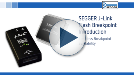 SEGGER J-Link Flash Breakpoint Introduction: Limitless breakpoint availability